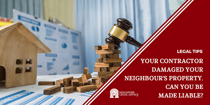 Your Contractor Damaged Your Neighbour's Property. Can You Be Made Liable?