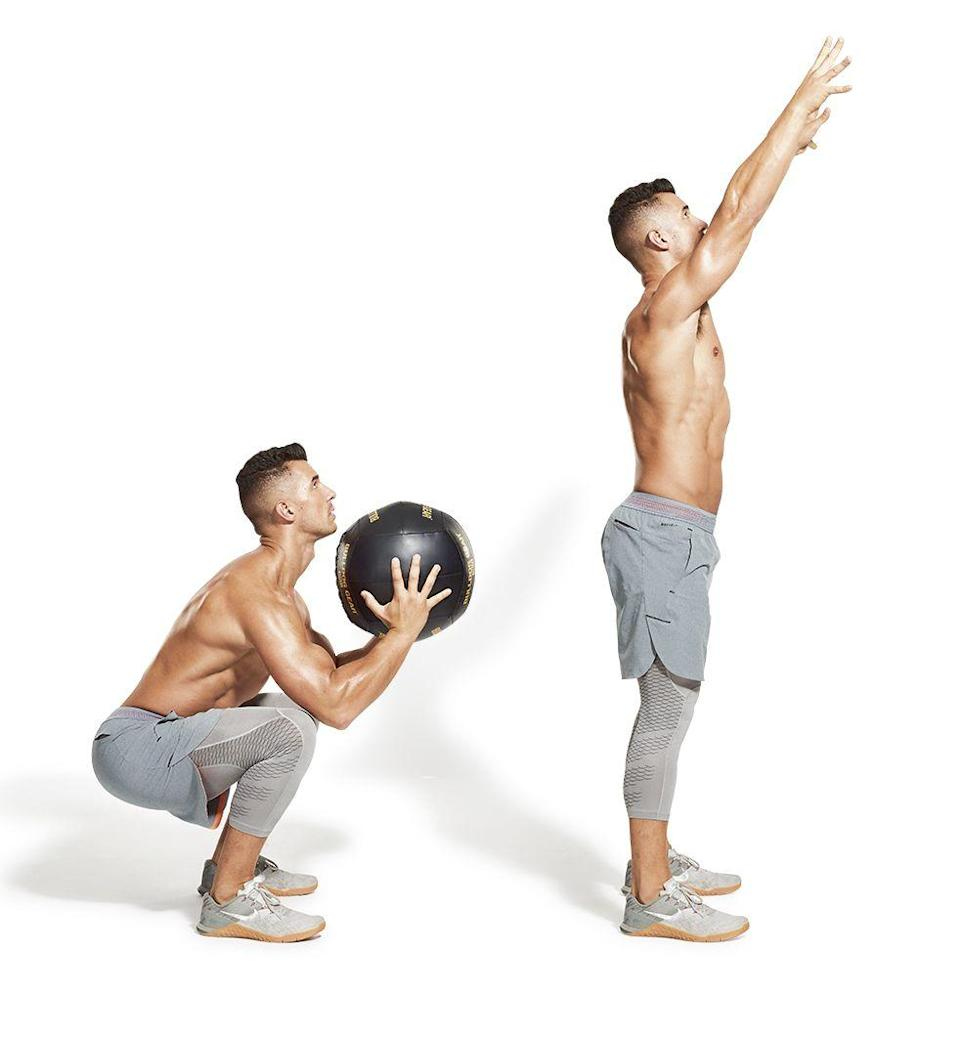 <ol><li>Stand facing a wall, holding a 9kg medicine ball to your chest.</li><li>Drop into a squat and, as you explode up, throw the ball as high as you can against the wall </li><li>In one smooth action, catch the ball and drop back into a squat for rep two.</li></ol><p><strong>Men's Health says: </strong>This is a great way to build full-body stamina, as your legs and upper body are made to work together.</p>