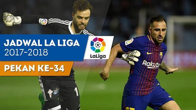 Berita video jadwal La Liga 2017-2018 pekan ke-34. Laga Barcelona vs Villarreal dan Sevilla vs Real Madrid diundur.