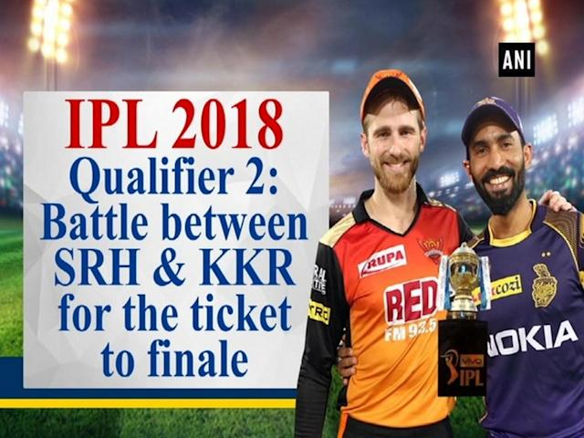 The Sunrisers Hyderabad (SRH) and Kolkata Knight Riders (KKR) will lock horn in the second qualifier of the Indian Premier League (IPL) 2018 today at Eden Gardens in Kolkata. The two-time champions KKR will cash on their current form which led them to this stage. On the other hand, SRH need to come out with a strong plan to curb their poor performance they exhibited lately. While KKR will look forward to maintain their momentum, SRH would count on their bowling attack which is capable of creating big differences during the game. The winner of today's match will play the finals against the Chennai Super Kings (CSK) on May 27 at the Wankhede Stadium in Mumbai.
