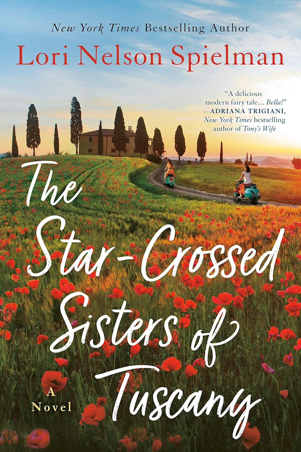 <p>There's magic within the pages of Lori Nelson Spielman's charming <span><strong>The Star-Crossed Sisters of Tuscany</strong></span>. Thanks to a curse, for over 200 years no second-born sister in the Fontana family has found love. But that all changes when cousins Emilia and Lucy get a call from their 80-year-old Aunt Poppy, who vows to break the curse if they'll accompany her on a once-in-a-lifetime trip to Italy. </p> <p><em>Out Nov. 17</em></p>