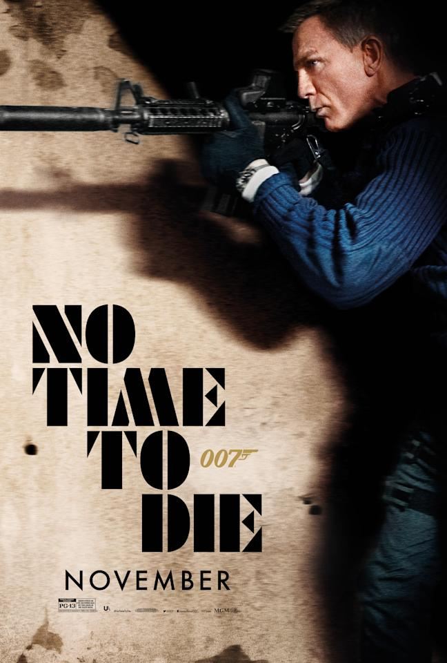 The writing's on the wall... Daniel Craig's James Bond stalks his target in this new poster for <em>No Time To Die</em>. (Universal/MGM/Eon)