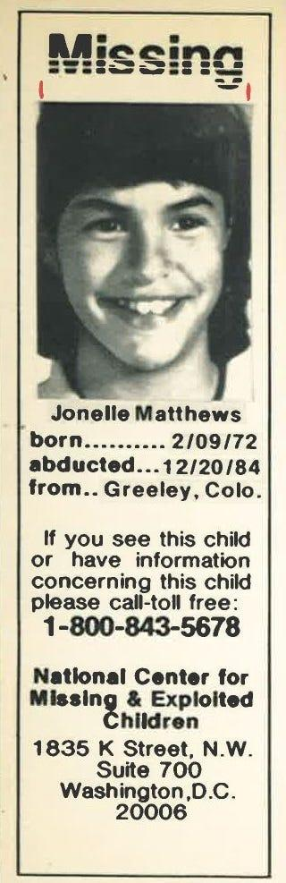 Jonelle Matthews' picture and information was printed in newspapers, on milk cartons and broadcast on TV specials as the nation took notice of missing and endangered children in the 1980s.