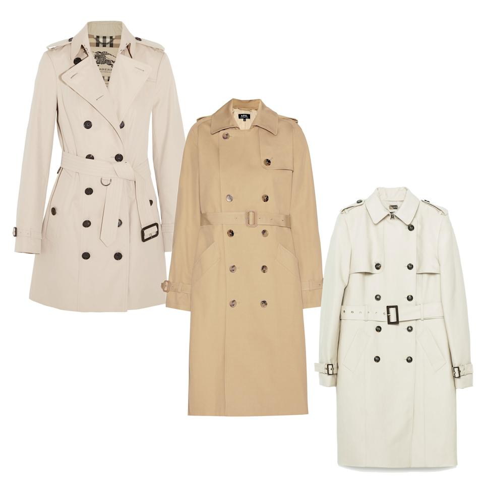 """<p>A classic coat that will never go out of style. Pair this with just about every outfit in rain or shine.</p> <p><em>Burberry The Sandringham Trench Coat, $1,795 (<a rel=""""nofollow"""" href=""""https://us.burberry.com/the-sandringham-mid-length-heritage-trench-coat-p39133601?mbid=synd_yahoostyle"""">burberry.com</a>)</em></p> <p><em>A.P.C. Trench Coat, $660 (<a rel=""""nofollow"""" href=""""http://www.mytheresa.com/us_en/cotton-trench-coat-554970.html?mbid=synd_yahoostyle"""">mytheresa.com</a>)</em></p> <p><em>Zara Trench Coat, $99.99 (<a rel=""""nofollow"""" href=""""http://www.zara.com/us/en/sale/woman/outerwear/trench-coat/water-resistant-trench-coat-c541566p3645788.html?mbid=synd_yahoostyle"""">zara.com</a>)</em></p>"""