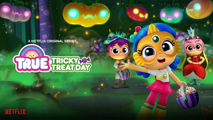 """<p><strong>Netflix description:</strong> """"It's time to collect Plumpkin Day Treats. But when 'Tricky Treats' start turning everyone into a Howling Greenie, True and her friends need to figure out how to save the town.""""</p> <p><strong>Ages it's appropriate for:</strong> all ages!</p> <p><a href=""""https://www.netflix.com/title/81035117"""" class=""""link rapid-noclick-resp"""" rel=""""nofollow noopener"""" target=""""_blank"""" data-ylk=""""slk:Watch True Tricky Treat Day on Netflix now!"""">Watch <strong>True Tricky Treat Day</strong> on Netflix now!</a></p>"""