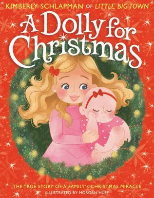 A Dolly for Christmas: The True Story of a Family's Christmas Miracle (Amazon / Amazon)