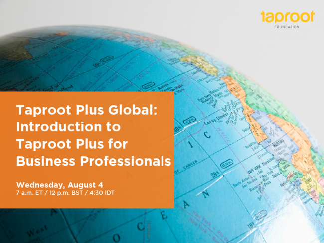 Taproot Plus Global: Introduction to Taproot Plus for Business Professionals