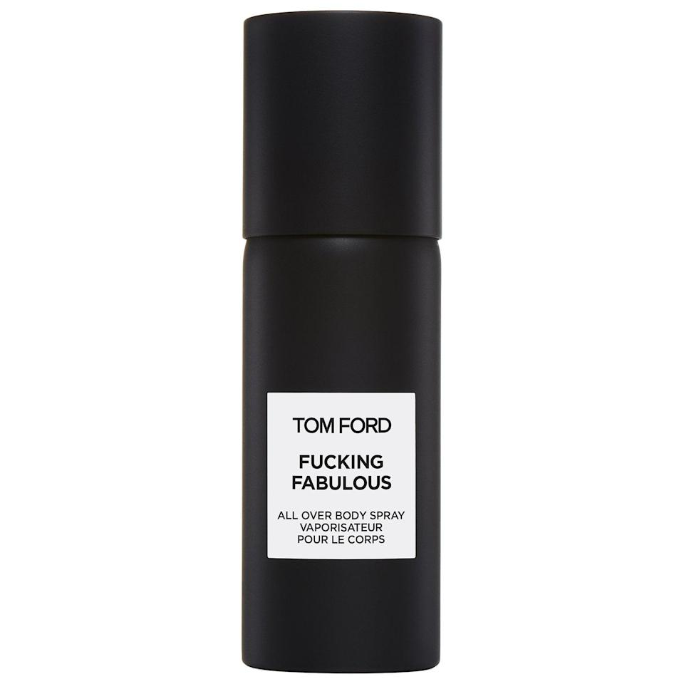 <p>You know that straight-shooting friend who never holds back their words, even when the situation may warrant a <em>little</em> more decorum? It's time to introduce the fragrance that manifests their entire being in the product name itself: <span>Tom Ford F*cking Fabulous All Over Body Spray</span> ($95). The warm and spicy unisex fragrance has key notes of fresh lavender, bitter almond, vanilla, and leather, and the right person will definitely love its name, too. And if you're feeling really f*cking fabulous? <span>There's an eau de parfum version</span> from $75-$895 as well.</p>