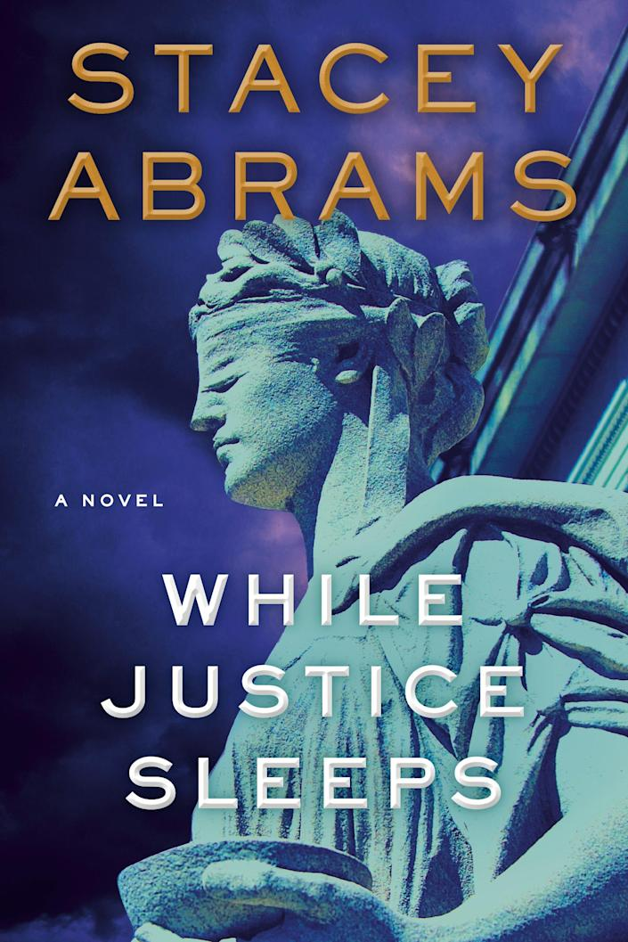 """Stacey Abrams new political thriller """"While Justice Sleeps."""""""