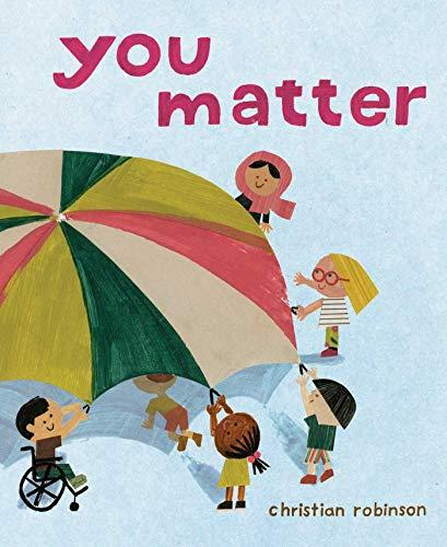 """You Matter,"" by Christian Robinson (Amazon / Amazon)"