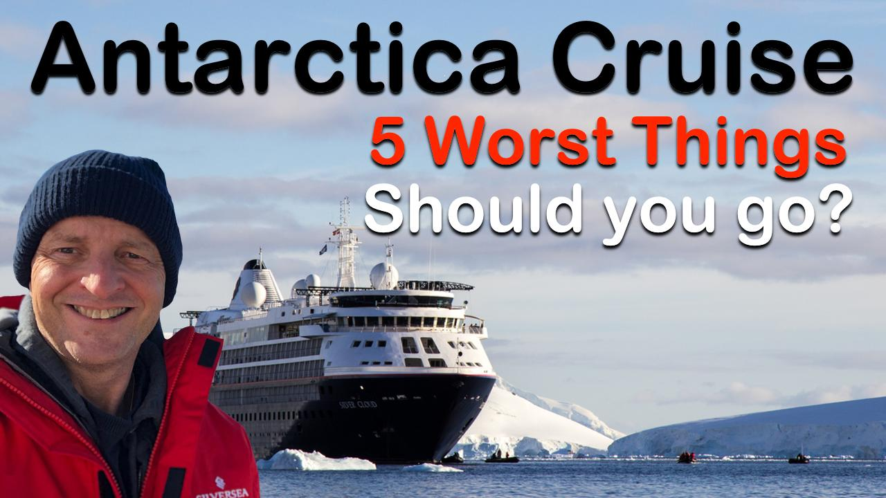 Gary Bembridge, cruise expert with Tips For Travellers, talks about his view of the 5 worst things about going to Antarctica - and if they are things that should make you consider not having it on your bucket list.