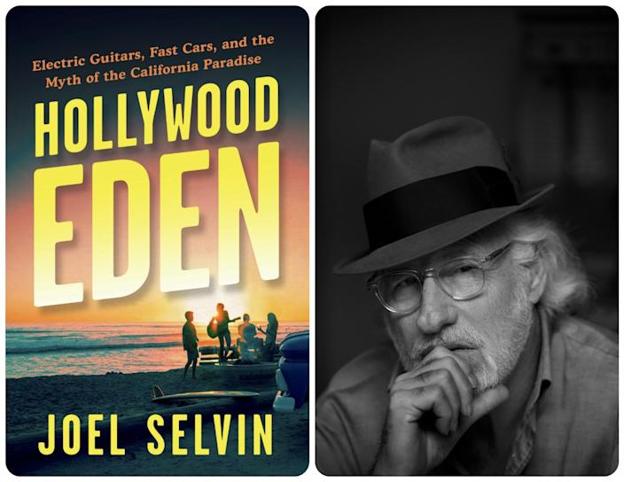 "The ""Hollywood Eden"" cover paired with an author photo of Joel Selvin."