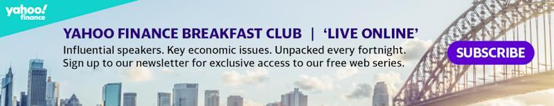 Register for the next episode of Yahoo Finance Breakfast Club: Live Online.