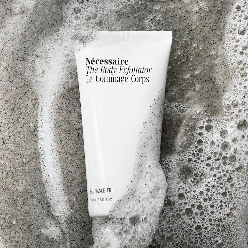 <p>Use the <span>Nécessaire The Body Exfoliator</span> ($30) once a week to give your skin a good scrub. It contains glycolic, lactic, and salicylic acids and bamboo charcoal.</p>