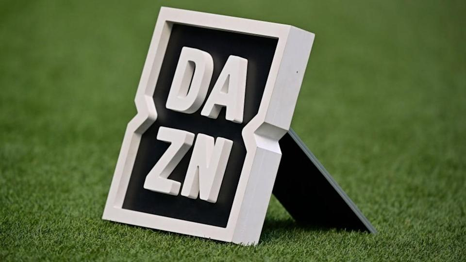 DAZN | Soccrates Images/Getty Images
