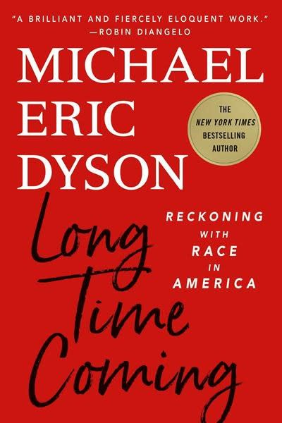 Dyson's 'Long Time Coming' addresses history of racism in US