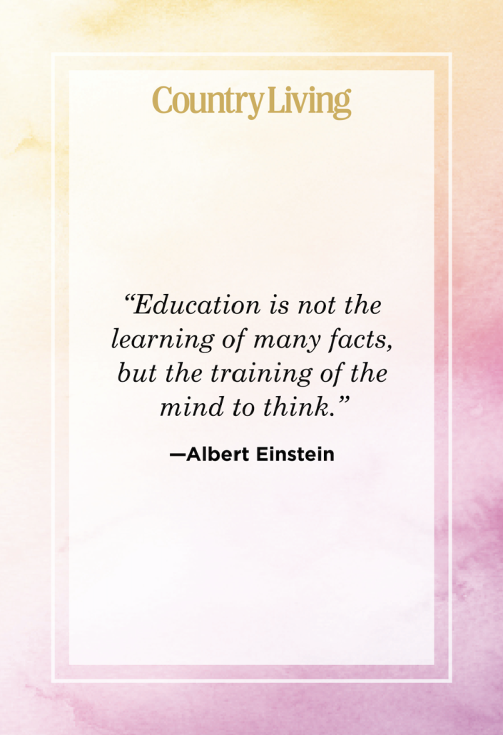 """<p>""""Education is not the learning of many facts, but the training of the mind to think.""""</p>"""