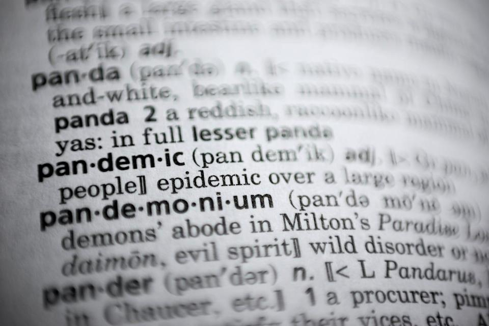 """The word """"pandemic"""" was the most searched word at merriam-webster.com in 2020. The coronavirus has many previously unfamiliar words common parts of our daily conversations."""