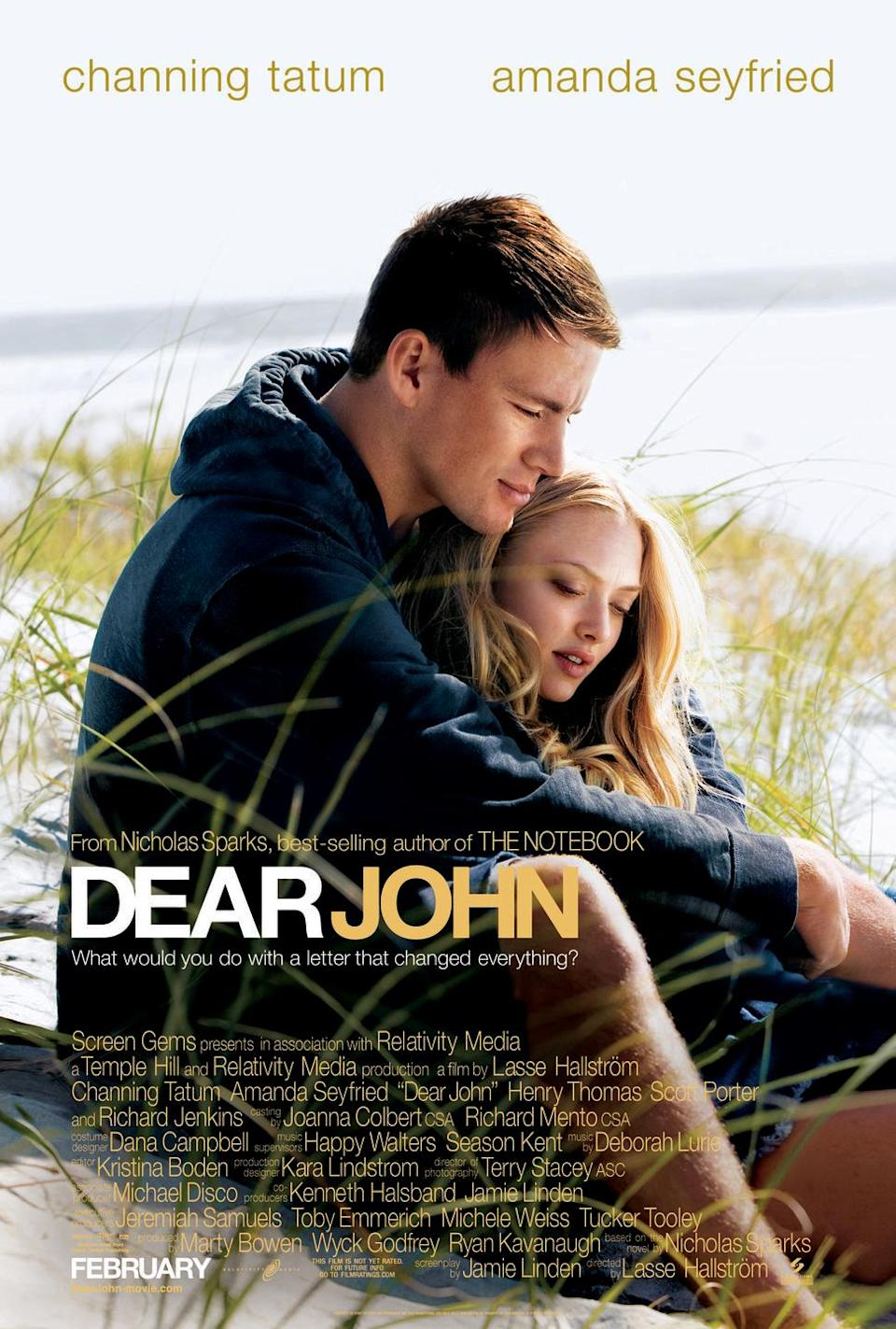 """<p><a class=""""link rapid-noclick-resp"""" href=""""https://www.amazon.com/Dear-John-Channing-Tatum/dp/B003IWAQHE/ref=sr_1_1?tag=syn-yahoo-20&ascsubtag=%5Bartid%7C10050.g.25810122%5Bsrc%7Cyahoo-us"""" rel=""""nofollow noopener"""" target=""""_blank"""" data-ylk=""""slk:STREAM NOW"""">STREAM NOW</a></p><p>A soldier falls in love with a hopeful college student as they rely on writing letters to each other while deployed.</p>"""