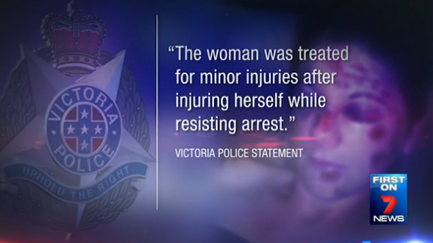Victoria Police said Ms Sherwood was treated for minor injuries after injuring herself while resisting arrest.