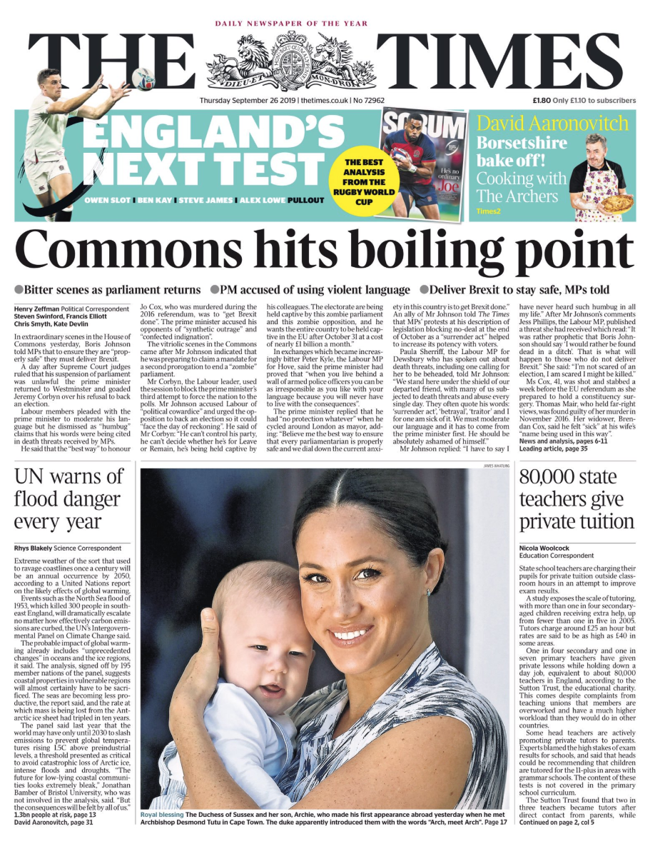 """The Times ran with the same headline, 'Commons hits boiling point', referring to """"extraordinary"""" scenes in Parliament as MPs returned."""