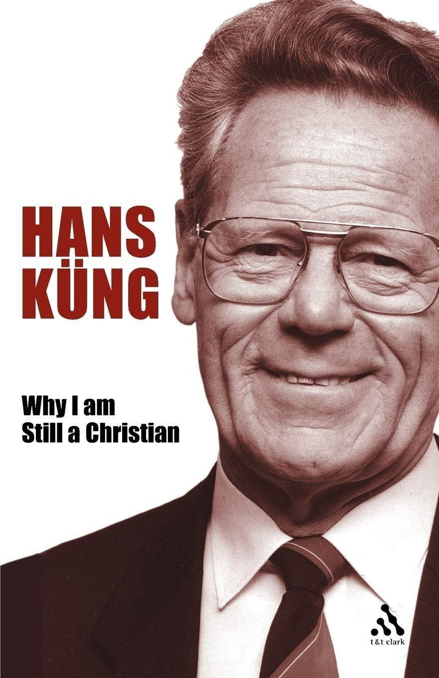 Hans Küng's defence of his stance vis à vis the Church's hierarchy