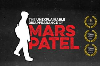 Unexplainable Disappearance of Mars Patel Podcast