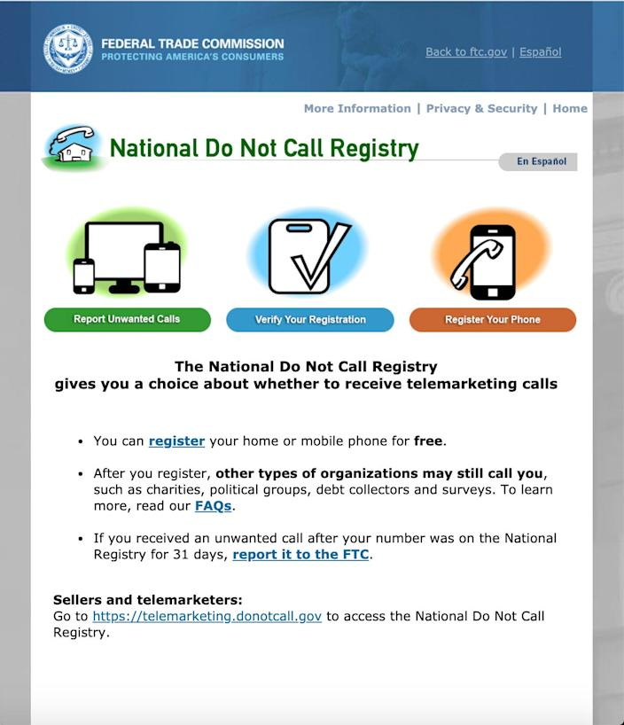 Adding your phone number to the Do Not Call Registry will silence many numbers preemptively.