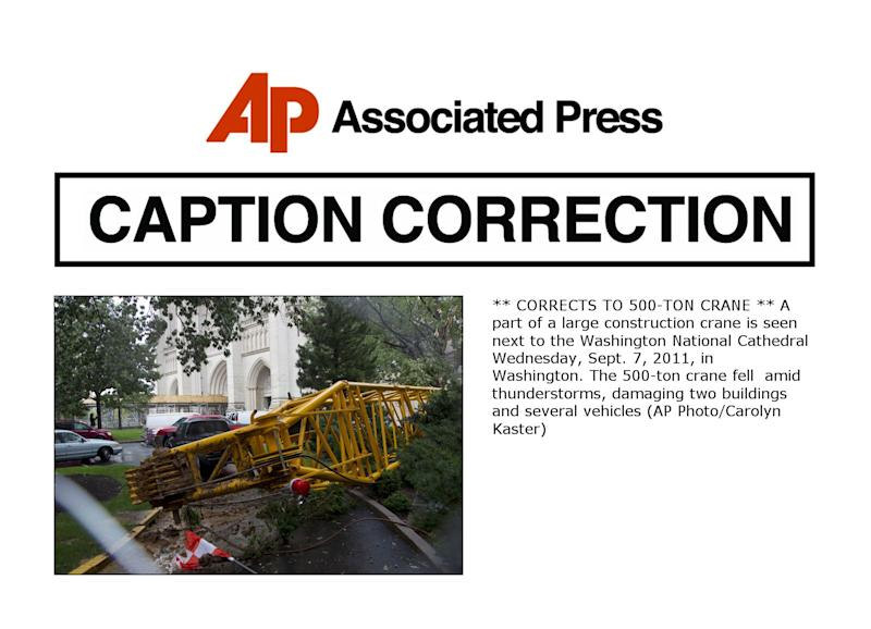 ** CORRECTS TO 500-TON CRANE ** A part of a large construction crane is seen next to the Washington National Cathedral Wednesday, Sept. 7, 2011, in Washington. The 500-ton crane fell  amid thunderstorms, damaging two buildings and several vehicles (AP Photo/Carolyn Kaster)