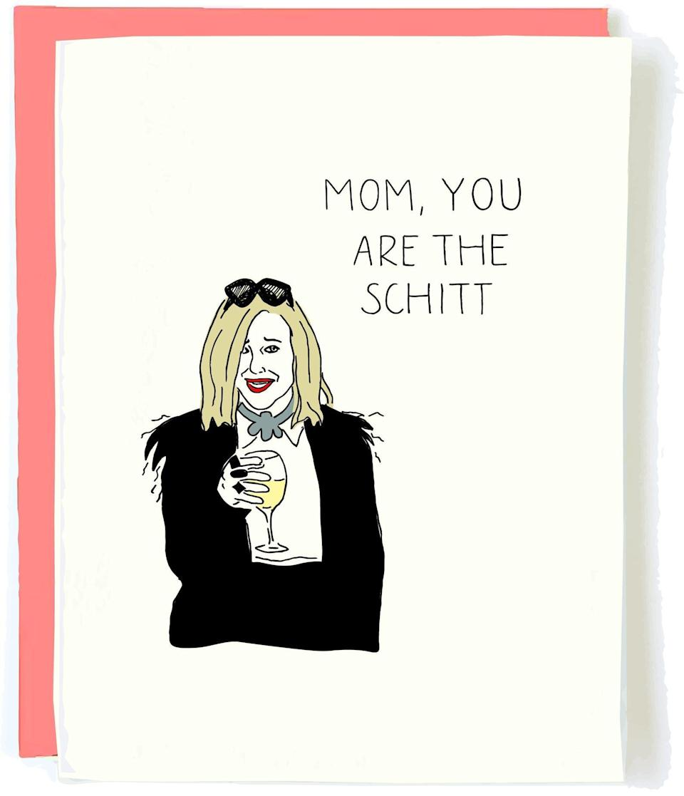 """<h2>""""Mom, You Are The Schitt"""" Letterpress Card</h2><br>Did you and your mom cackle over """"Schitt's Creek"""" reruns all throughout last year? Was it the one thing keeping you both sane throughout a year of living in isolation? No? Just us? Either way, if your mom is a fan, she will delight in this card depicting one of the most iconic matriarchs in recent television history.<br><br><em>Shop <strong><a href=""""https://www.etsy.com/shop/PopandPaperShop?ref=simple-shop-header-name&listing_id=811057644"""" rel=""""nofollow noopener"""" target=""""_blank"""" data-ylk=""""slk:Pop and Paper Shop"""" class=""""link rapid-noclick-resp"""">Pop and Paper Shop</a></strong></em> <em>on Etsy</em><br><br><strong>Pop and Paper Shop</strong> """"Schitt's Creek"""" Mother's Day Card, $, available at <a href=""""https://go.skimresources.com/?id=30283X879131&url=https%3A%2F%2Fwww.etsy.com%2Flisting%2F811057644%2Fmom-you-are-the-schitt-birthday-card%3F"""" rel=""""nofollow noopener"""" target=""""_blank"""" data-ylk=""""slk:Etsy"""" class=""""link rapid-noclick-resp"""">Etsy</a>"""