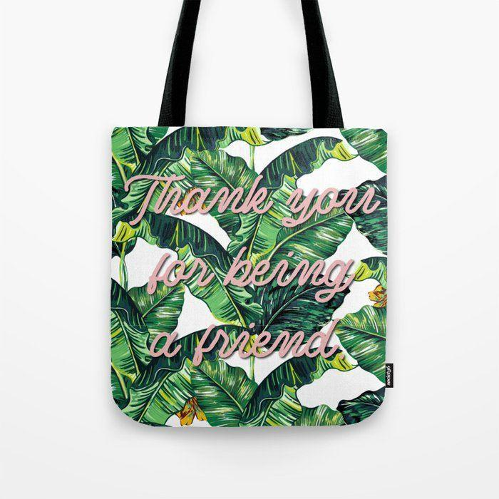 """<p>society6.com</p><p><strong>$19.99</strong></p><p><a href=""""https://go.redirectingat.com?id=74968X1596630&url=https%3A%2F%2Fsociety6.com%2Fproduct%2Fthank-you-for-being-a-friend1668676_bag&sref=https%3A%2F%2Fwww.countryliving.com%2Fshopping%2Fgifts%2Fg32237210%2Fgolden-girls-gifts%2F"""" rel=""""nofollow noopener"""" target=""""_blank"""" data-ylk=""""slk:Shop Now"""" class=""""link rapid-noclick-resp"""">Shop Now</a></p><p>She'll be all set for a trip to Florida with this stylish nod to the show's theme song.</p>"""