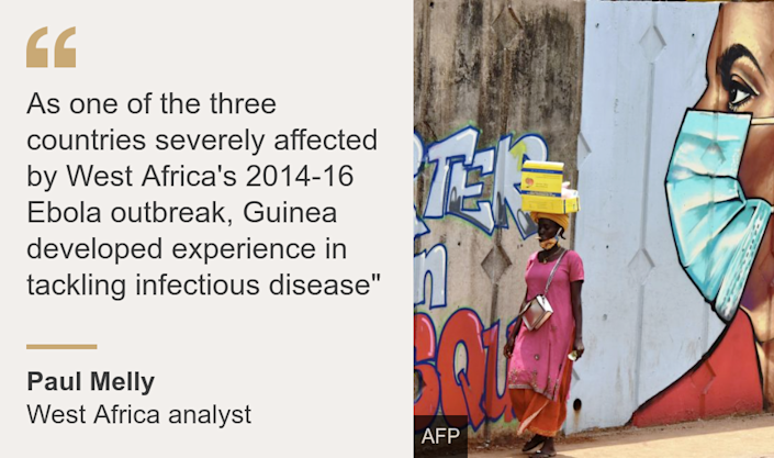 """As one of the three countries severely affected by West Africa's 2014-16 Ebola outbreak, Guinea developed experience in tackling infectious disease"""", Source: Paul Melly, Source description: West Africa analyst, Image: A mural of a woman wearing a face mask in Guinea"