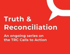 "<span class=""attribution""><a class=""link rapid-noclick-resp"" href=""https://theconversation.com/ca/topics/focus-truth-and-reconciliation-in-canada-77341"" rel=""nofollow noopener"" target=""_blank"" data-ylk=""slk:Click here for more articles in our ongoing series about the TRC Calls to Action."">Click here for more articles in our ongoing series about the TRC Calls to Action.</a></span>"