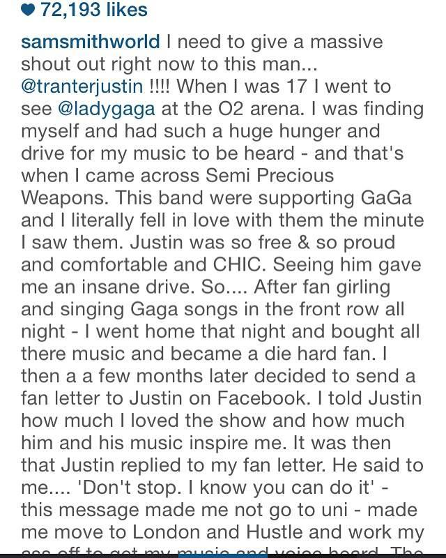 Sam Smith explains how much of an impression Justin Tranter and Semi Precious Weapon made on them. (Photo: Instagram)