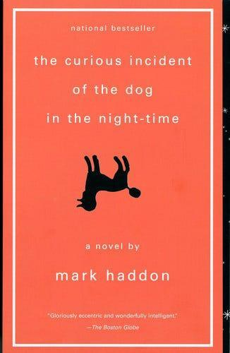 """""""The Curious Incident of the Dog in the Night-Time,"""" by Mark Haddon"""