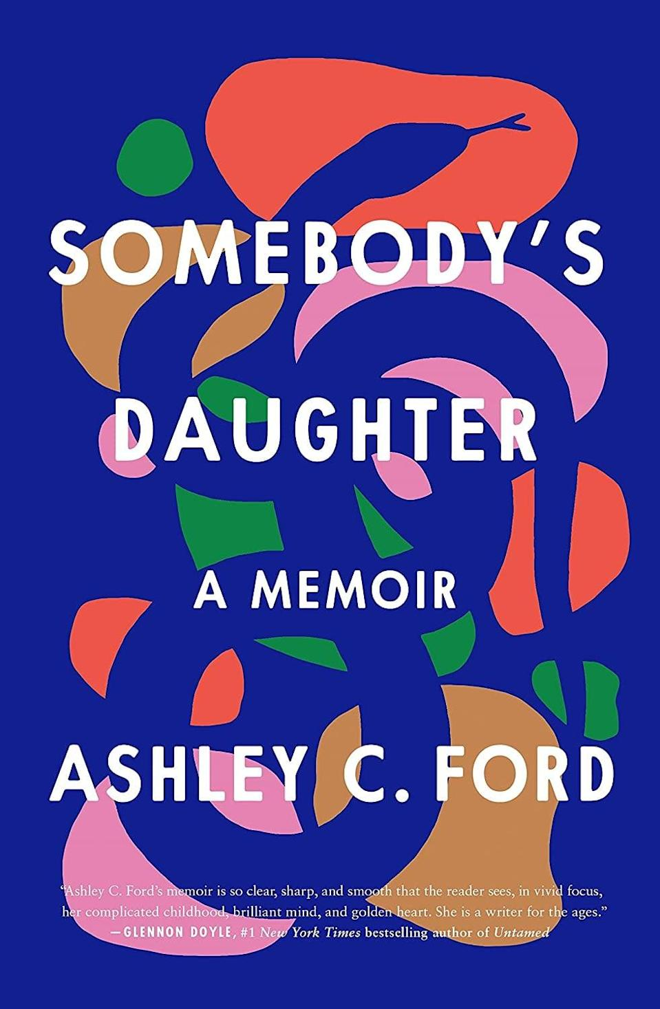 <p>In her debut memoir, <span><strong>Somebody's Daughter</strong></span>, Ashley C. Ford shares the most intimate details of how her childhood and young adulthood were impacted by the incarceration of father. From growing up in poverty to her complex relationship with her mother, Ford's memoir is an unflinching, heartbreaking look at the impact a family member's incarceration can have on the family left behind. </p> <p><em>Out June 1</em></p>