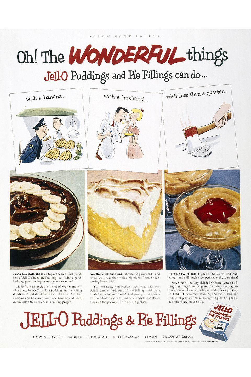"<p>By the '60s, Jell-O had become a key <a href=""https://www.goodhousekeeping.com/holidays/thanksgiving-ideas/g1532/thanksgiving-desserts/"" rel=""nofollow noopener"" target=""_blank"" data-ylk=""slk:dessert ingredient"" class=""link rapid-noclick-resp"">dessert ingredient</a>. From jiggly Jell-O molds with bits of fruit suspended inside to Jell-O pudding pie, it was a good bet that something on the table contained gelatin. And today, it still comes in handy for things like <a href=""https://www.goodhousekeeping.com/food-recipes/dessert/a35465/pumpkin-pie-jello-shots/"" rel=""nofollow noopener"" target=""_blank"" data-ylk=""slk:pumpkin pie Jell-O shots"" class=""link rapid-noclick-resp"">pumpkin pie Jell-O shots</a>.</p>"