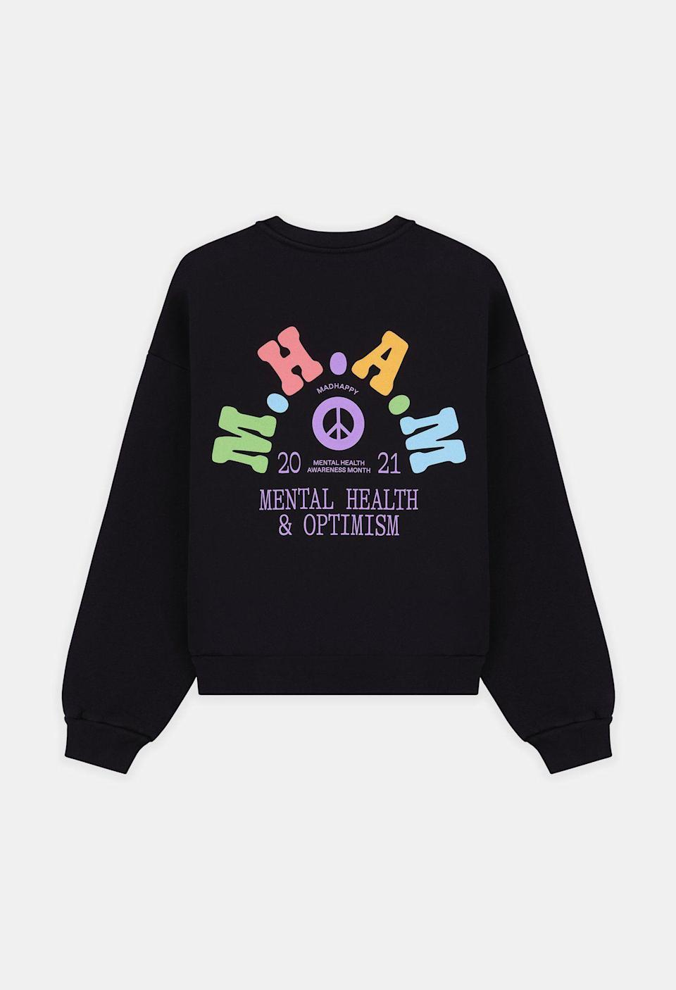 """<p><strong>Mad Happy</strong></p><p>madhappy.com</p><p><strong>$165.00</strong></p><p><a href=""""https://www.madhappy.com/collections/homepage-feature/products/mental-health-heritage-crewneck?variant=39301493850223"""" rel=""""nofollow noopener"""" target=""""_blank"""" data-ylk=""""slk:SHOP NOW"""" class=""""link rapid-noclick-resp"""">SHOP NOW</a></p><p>The colorful vintage-inspired graphics on this oversized sweatshirt are enough to spread smiles, but you'll get an extra boost knowing that 10 percent of sales benefit <a href=""""https://www.projecthealthyminds.com/"""" rel=""""nofollow noopener"""" target=""""_blank"""" data-ylk=""""slk:Project Healthy Minds"""" class=""""link rapid-noclick-resp"""">Project Healthy Minds</a>, a nonprofit aiming to close the mental health treatment gap through technology. </p>"""