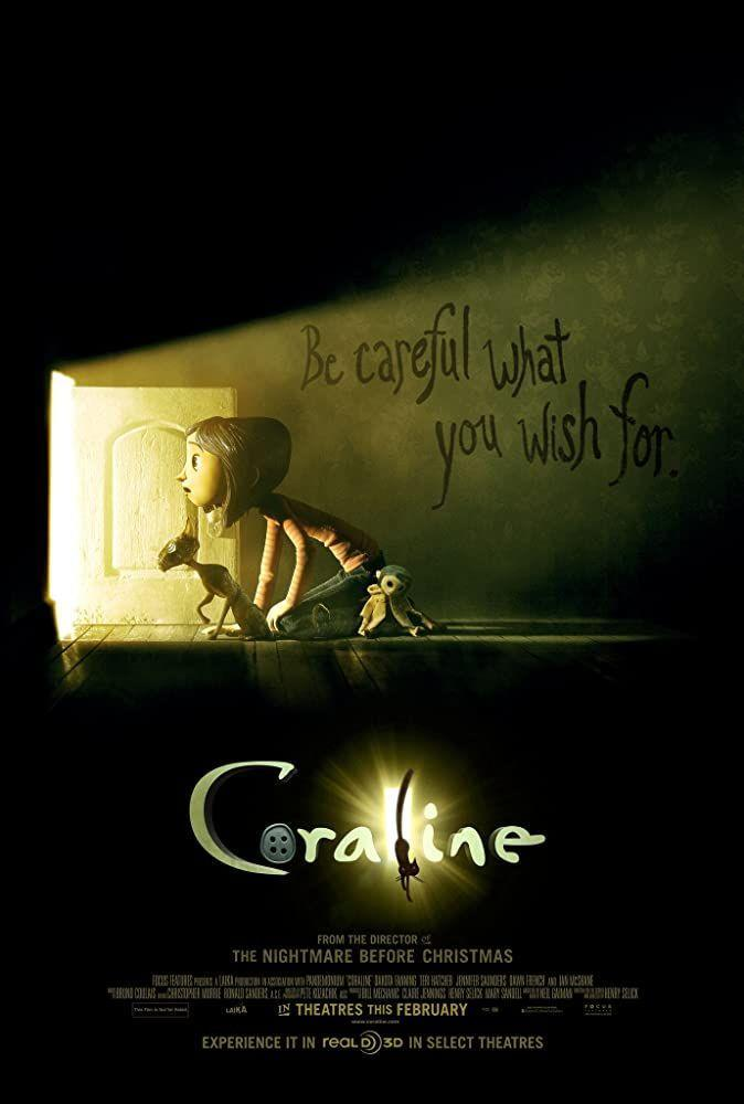 """<p>The scary movie on this list you can watch with your kids and probably be equally terrified.</p><p><a class=""""link rapid-noclick-resp"""" href=""""https://www.amazon.com/Coraline-Dakota-Fanning/dp/B009CG1F1G/ref=sr_1_2?dchild=1&keywords=coraline&qid=1603106921&sr=8-2&tag=syn-yahoo-20&ascsubtag=%5Bartid%7C2139.g.32998129%5Bsrc%7Cyahoo-us"""" rel=""""nofollow noopener"""" target=""""_blank"""" data-ylk=""""slk:WATCH HERE"""">WATCH HERE</a></p>"""