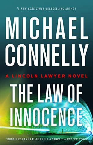 Law of Innocence (A Lincoln Lawyer Novel, Book 6) (A Lincoln Lawyer Novel, 6) (Amazon / Amazon)