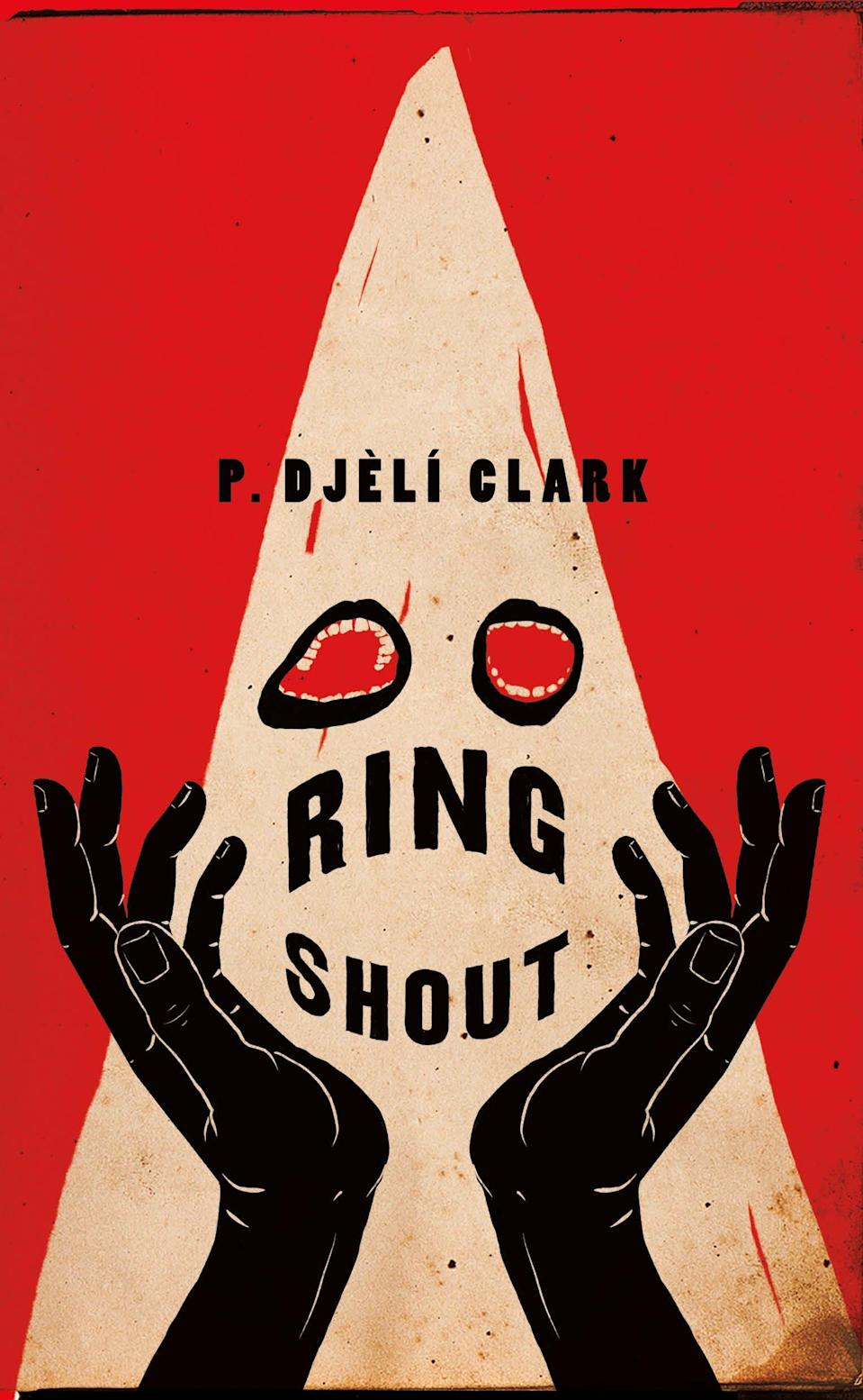 """Ring Shout"" by P. Djèlí Clark"