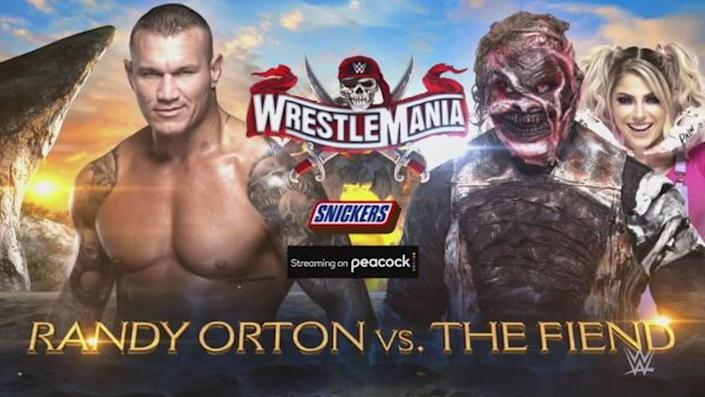 Randy Orton vs. The Fiend Bray Wyatt with Alexa Bliss on April 11 during WWE WrestleMania 37 live on Peacock (United States) and WWE Network (elsewhere) from Raymond James Stadium in Tampa.