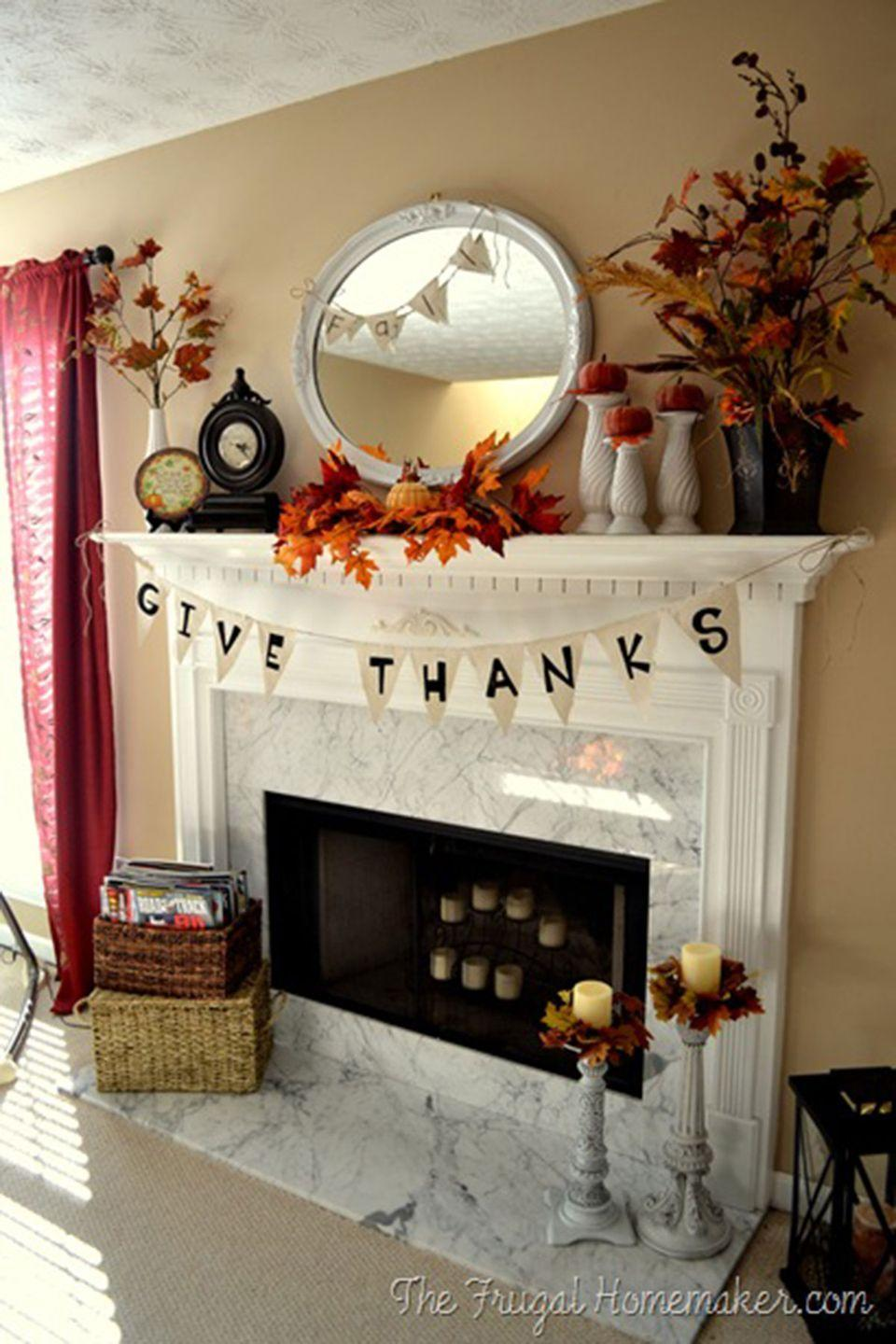 """<p>Remind your dinner guests what the holiday is all about with this simple and sweet fireplace banner.</p><p><strong>Get the tutorial at <a href=""""http://thefrugalhomemaker.com/2011/11/17/thanksgiving-banner-for-the-fireplace/"""" rel=""""nofollow noopener"""" target=""""_blank"""" data-ylk=""""slk:The Frugal Homemaker"""" class=""""link rapid-noclick-resp"""">The Frugal Homemaker</a>. </strong></p><p><strong><a class=""""link rapid-noclick-resp"""" href=""""https://www.amazon.com/Muslin-Fabric-Natural-Cotton-Inches/dp/B01AVOIB14/ref=pd_sbs_201_2?tag=syn-yahoo-20&ascsubtag=%5Bartid%7C10050.g.1371%5Bsrc%7Cyahoo-us"""" rel=""""nofollow noopener"""" target=""""_blank"""" data-ylk=""""slk:SHOP MUSLIN FABRIC"""">SHOP MUSLIN FABRIC</a></strong></p>"""