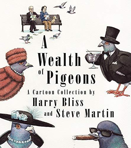 A Wealth of Pigeons: A Cartoon Collection (Amazon / Amazon)