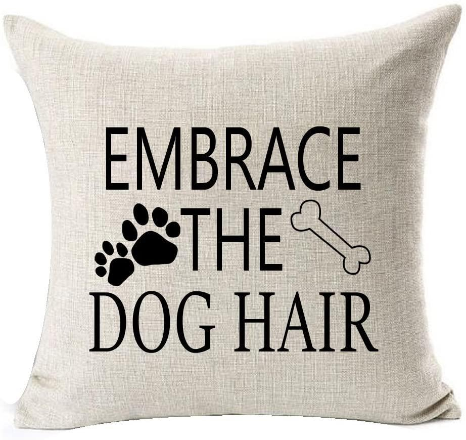 Embrace the Dog Hair Pillow