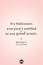 <p>It's Halloween; everyone's entitled to one good scare.</p>