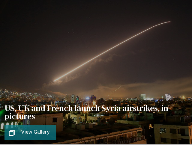 US, UK and French launch Syria airstrikes, in pictures
