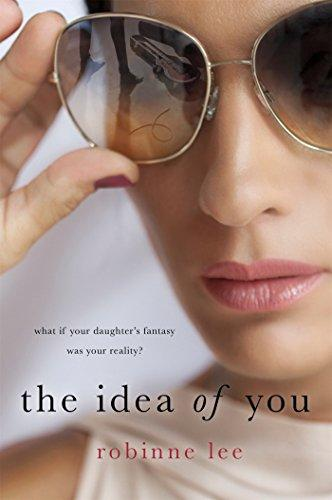"""The Idea of You: A Novel,"" by Robinne Lee (Amazon / Amazon)"