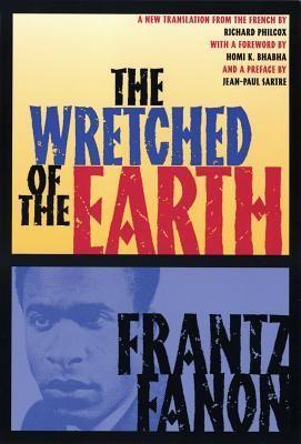 "<p><strong>Frantz Fanon</strong></p><p>bookshop.org</p><p><strong>$14.72</strong></p><p><a href=""https://bookshop.org/books/the-wretched-of-the-earth-9780802141323/9780802141323"" rel=""nofollow noopener"" target=""_blank"" data-ylk=""slk:Shop Now"" class=""link rapid-noclick-resp"">Shop Now</a></p><p>If you don't know much about the path to liberation of colonized people and the role violence and racism plays in these struggles, this book by a psychoanalyst who took part in the Algerian Nationalist Movement can help break it down. It's a great, slightly dense primer on just how entrenched racism is in our society, and what it'll take to truly eradicate.</p>"