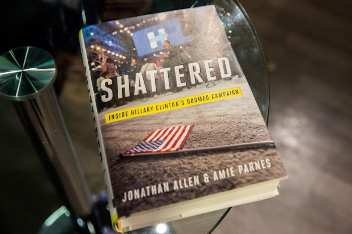 'Shattered: Inside Hillary Clinton's Doomed Campaign' by Jonathan Allen and Amie Parnes. (Photo: Priscilla De Castro/Yahoo News)